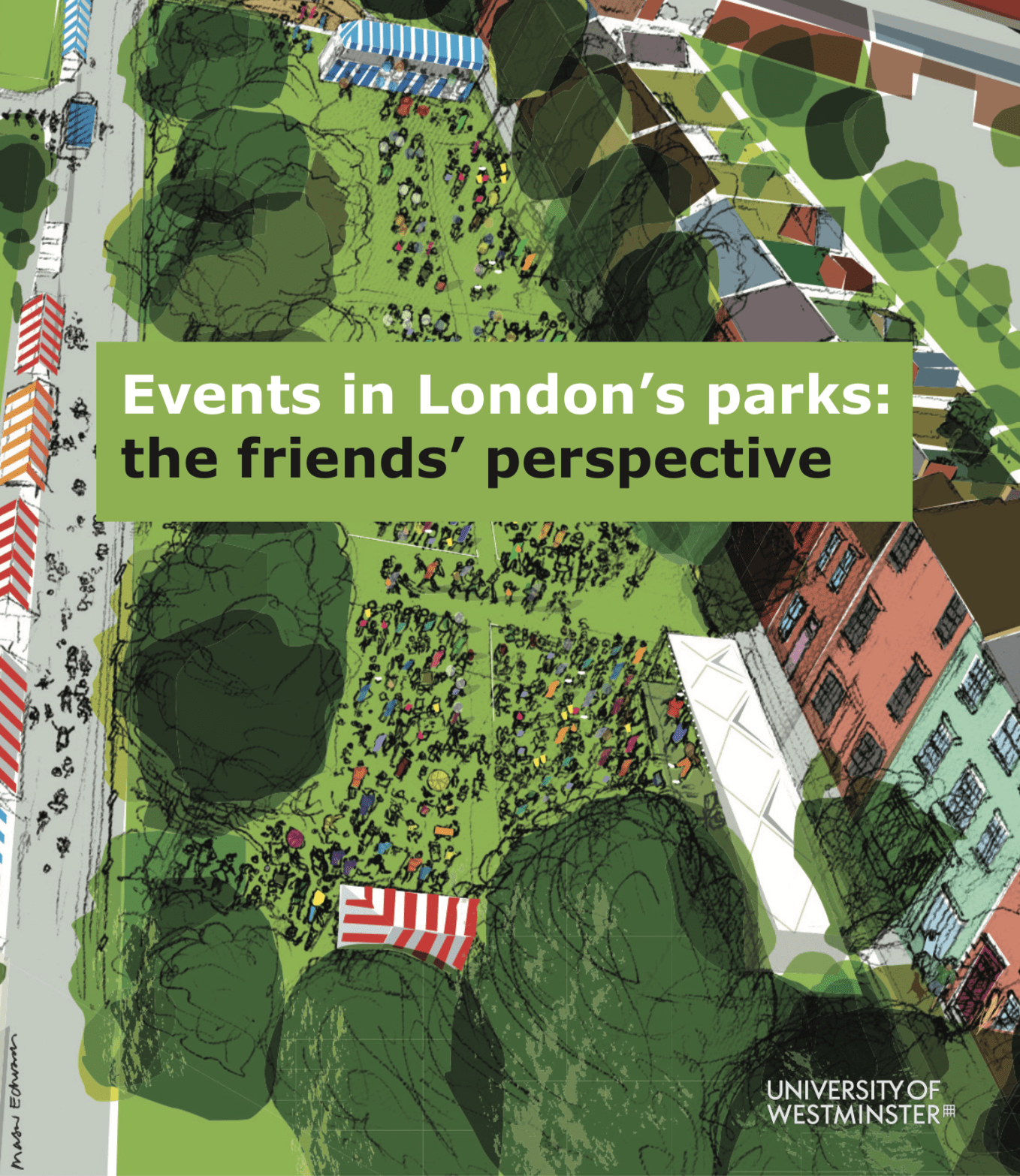 Events in London's Parks: The Friends' perspective